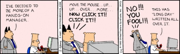 Joke image about micro-managing where manager is telling employee where to move his mouse.