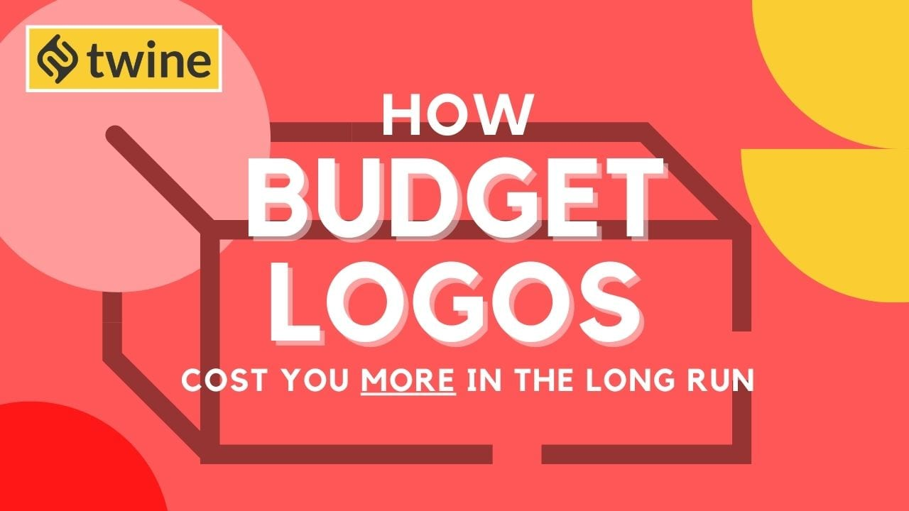 how budget logos cost you more in the long run twine thumbnail