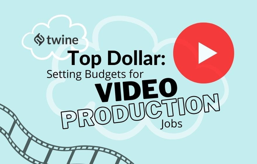 twine thumbnail top dollar setting budgets for video production jobs