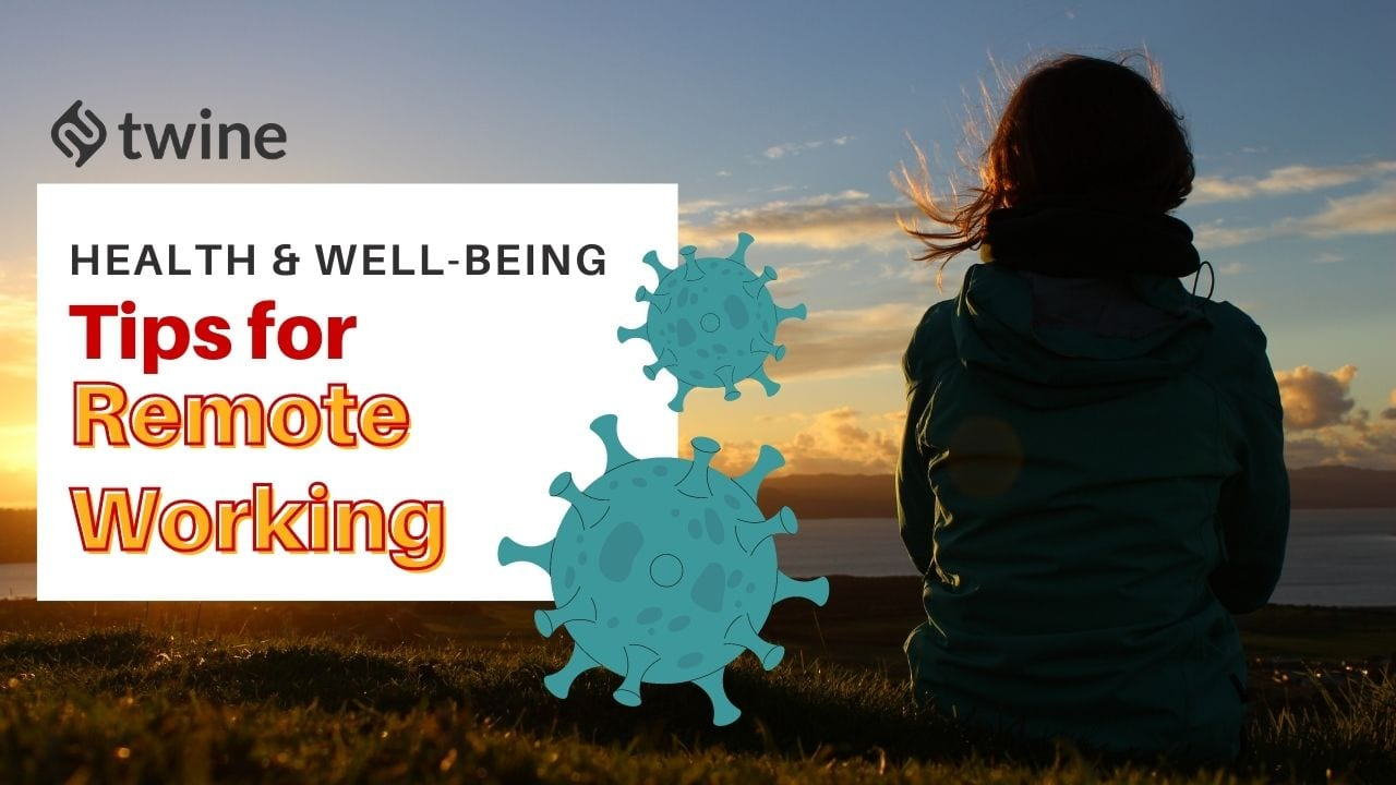 twine thumbnail health & well-being tips for remote working