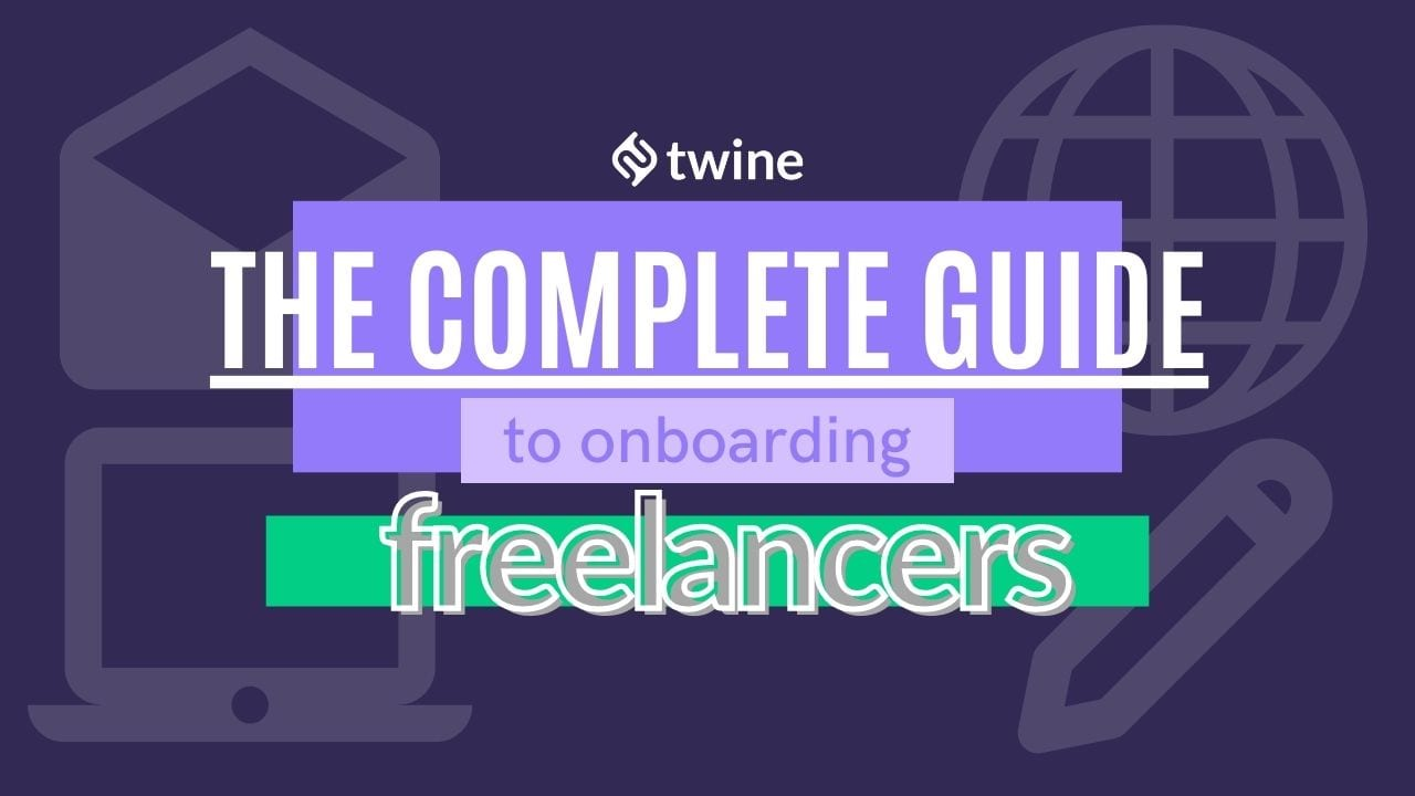 twine thumbnail the complete guide to onboarding freelancers