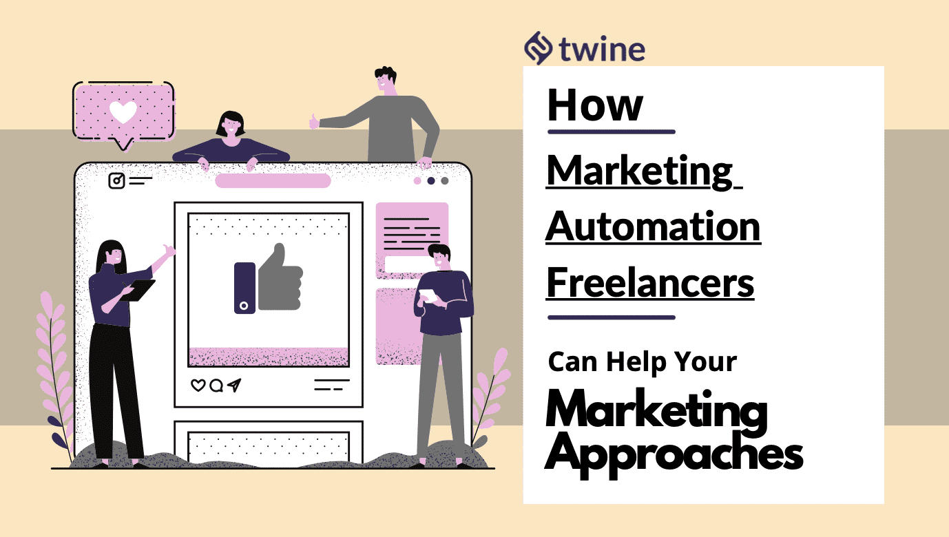 twine thumbnail how marketing automation freelancers can help your marketing approaches