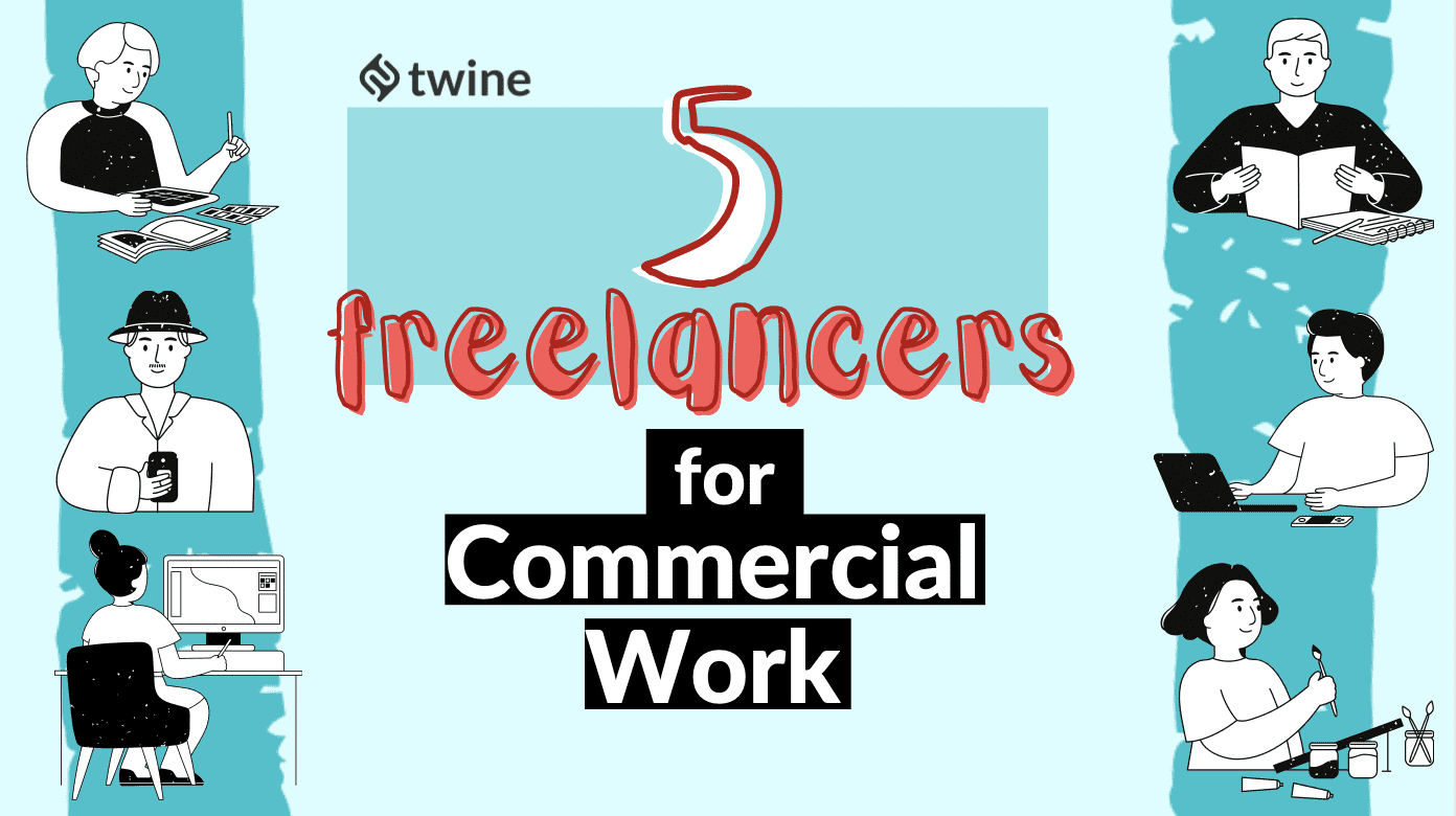twine thumbnail 5 freelancers for commercial work