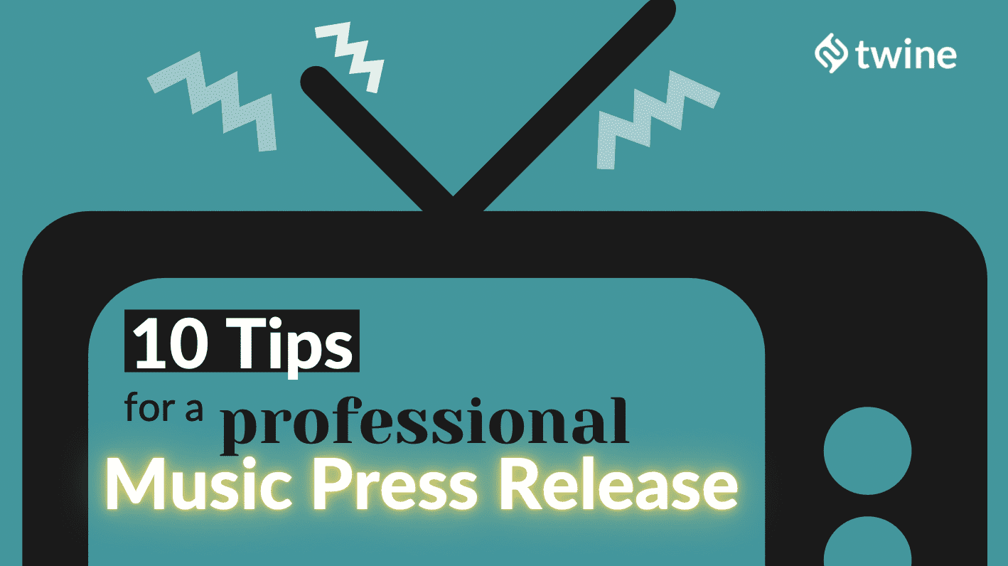 twine thumbnail 10 tips for a professional music press release
