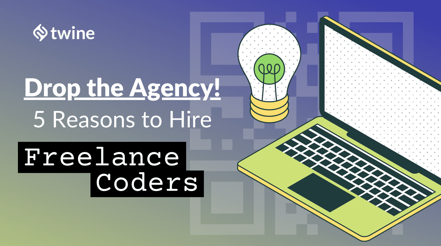 twine thumbnail 5 reasons to hire a freelance coder