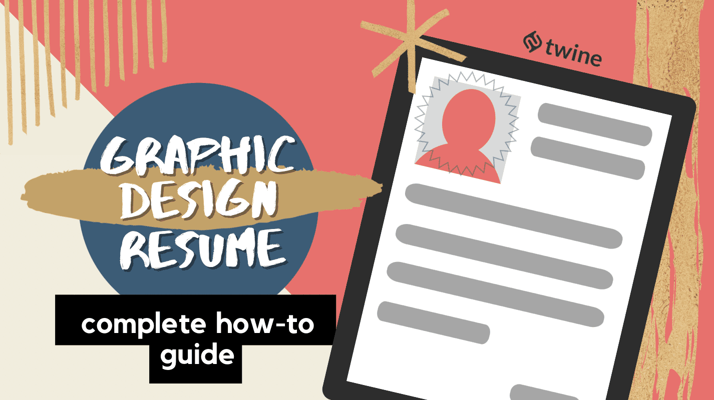 twine thumbnail how to build the perfect graphic design resume + examples