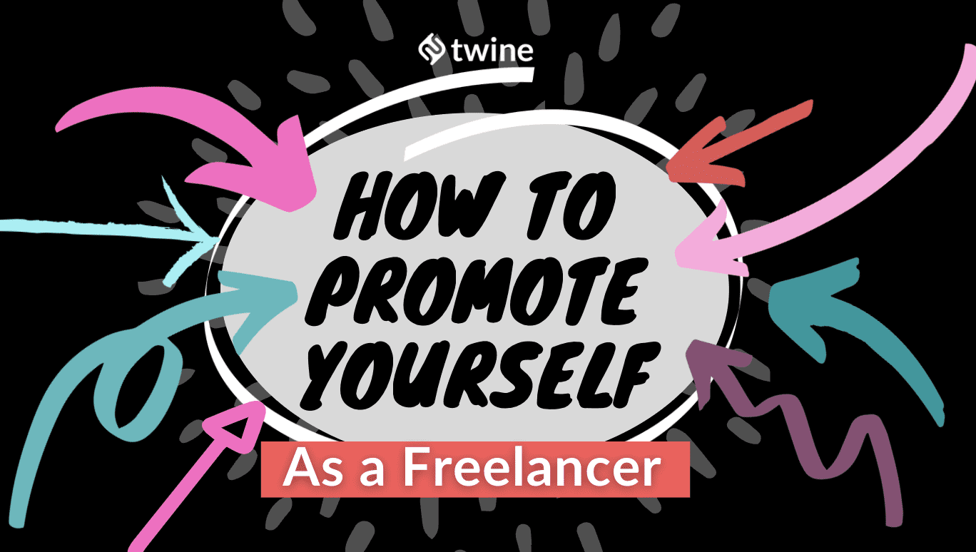 twine thumbnail how to promote yourself as a freelancer