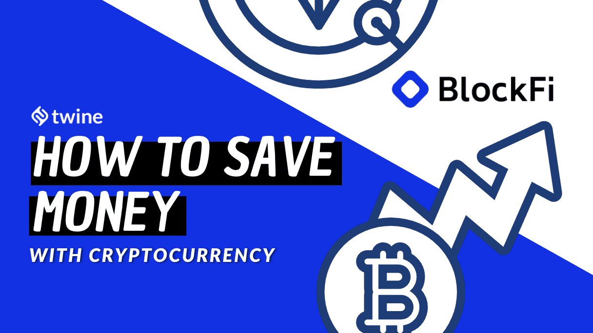 twine thumbnail how to save money with cryptocurrency freelance finances