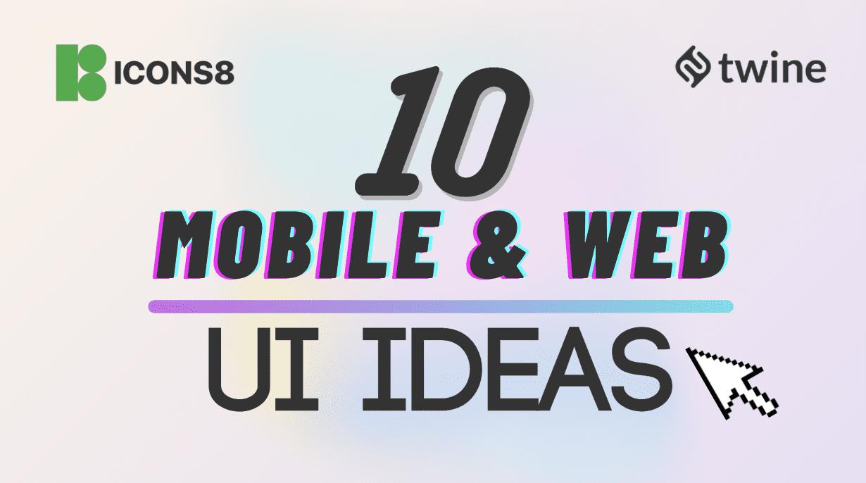 twine thumbnail 10 mobile & web ui ideas