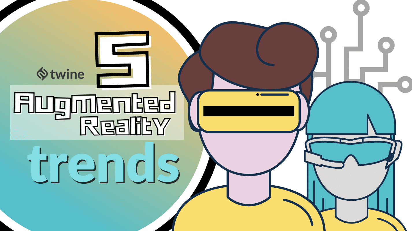 twine thumbnail 5 augmented reality trends