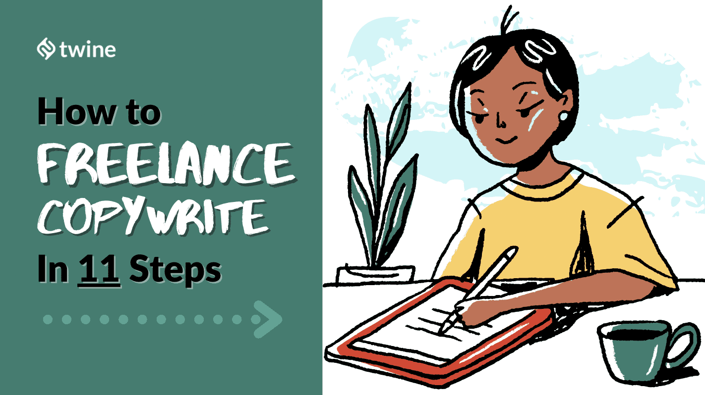 twine thumbnail 11 tips to becoming a freelance copywriter as a college student